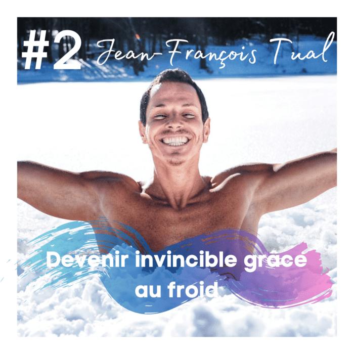 #2: IceMind – Devenir invincible grâce au froid