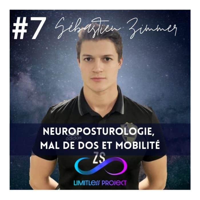 #7 : Sébastien Zimmer – Neuroposturologie, mal de dos et mobilité