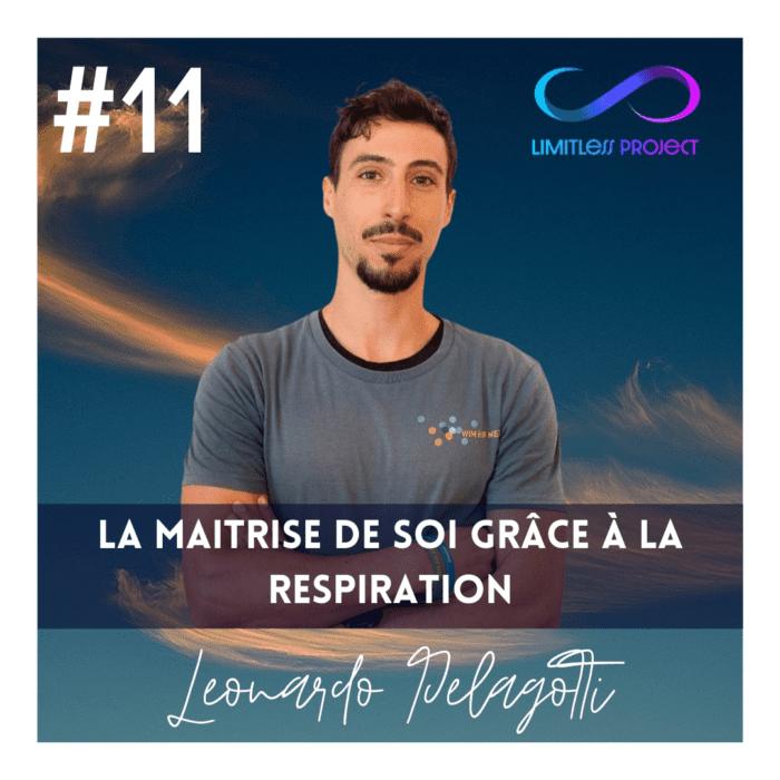 #11 : Léonardo Pelagotti : La maitrise de soi grâce à la respiration